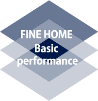 FINE HOME BASIC PERPORMANCE